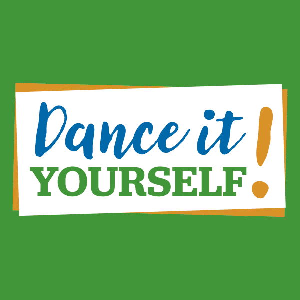 Dance It Yourself!